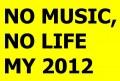 no_music_nolife_2012